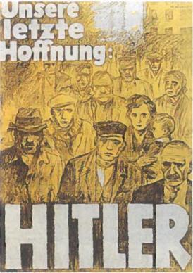 Nacių propagandinis plakatas Mūsų paskutinė viltis - Hitleris