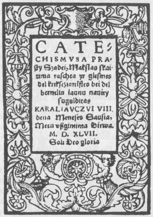 Pirmoji lietuviška knyga — 1547 m. Mažvydo katekizmas
